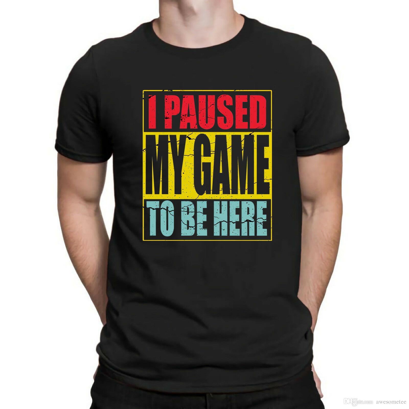 82c282a0 I Paused My Game To Be Here Retro Vintage T Shirt Funny Gaming Gamer Cotton  Tee Tees Shirts T Shirt Site From Awesometee, $11.17| DHgate.Com