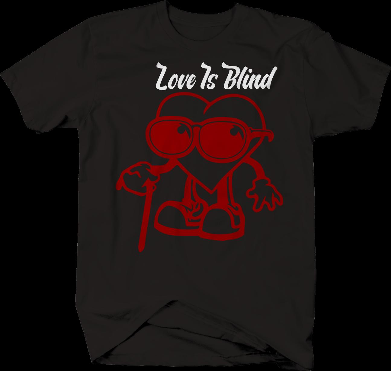 Love Is Blind Funny Romance T Shirt Smile Fasthouse Crazy T Shirts