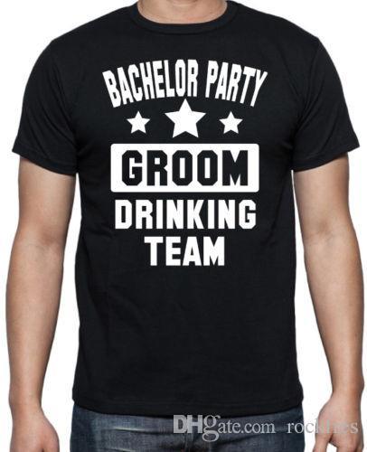 1adddf2c13 Bachelor Party Groom Drinking Team Party Bucks NightTop TeeT Shirt Crazy  Shirt Designs A Shirt A Day From Rockfres, $10.19| DHgate.Com