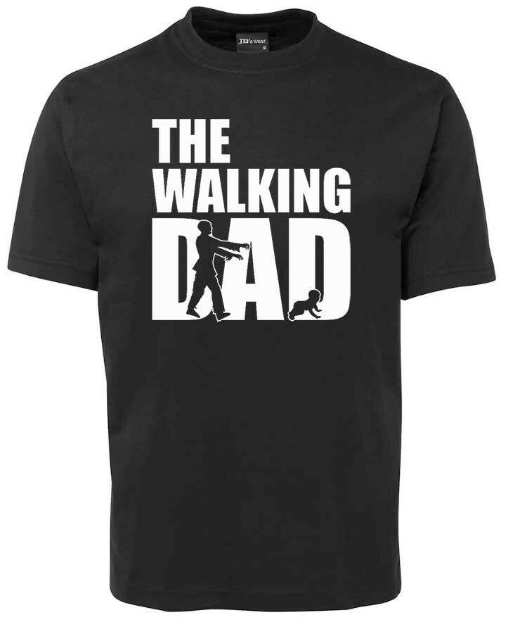 71ceef5bfec40 Dad tshirt - The Walking Dad Custom made to order - Great Fathers Day  Present Men Women Unisex Fashion tshirt Free Shipping