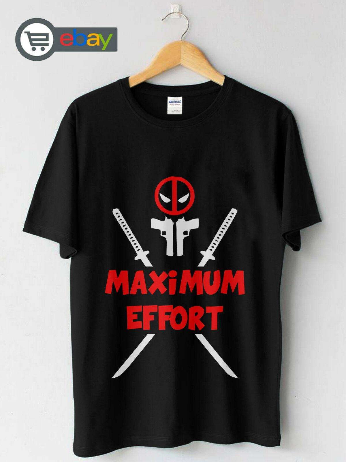 4875c463 Get New Deadpool Maximum Effort Custom Men'S T Shirt S 2XLFunny Unisex  Casual Tshirt Top T Shirts Best Best Funny Shirts From Tshirtdoctor,  $12.96| DHgate.