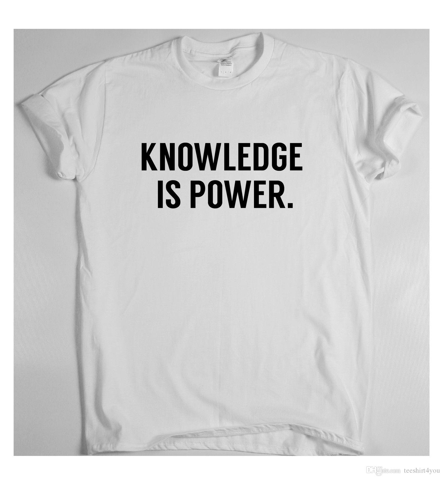 Knowledge Is Power Motivational Inspirational Quote T Shirt T Shirt