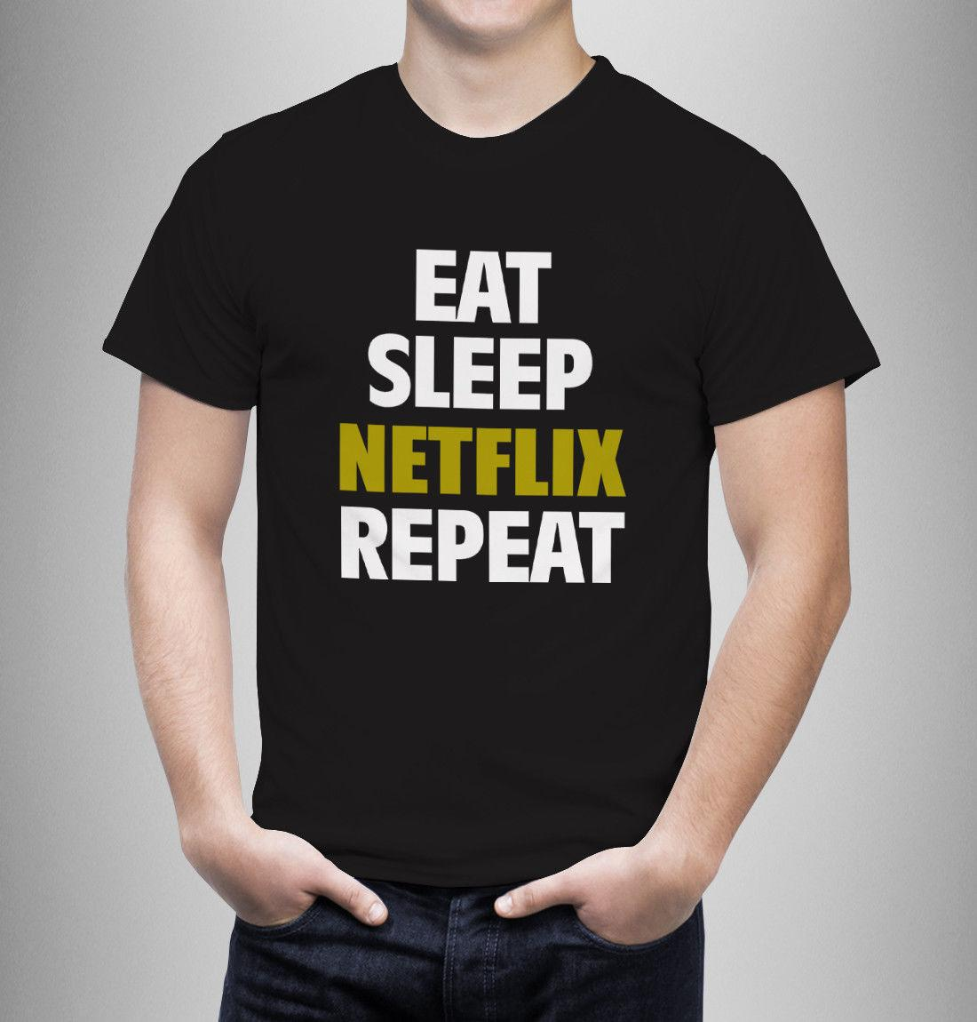 Eat Sleep NETFLIX Repeat TSHIRT Funny movies T Shirt Birthday gift adults  kids Funny free shipping Unisex Casual Tshirt