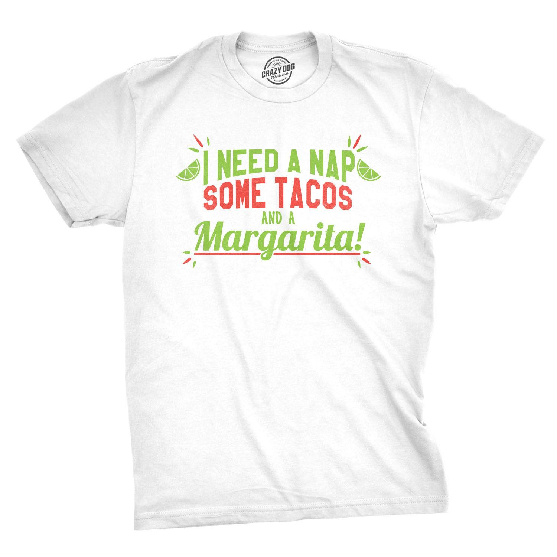 b3400421 Mens Naps Tacos Margarita Tshirt Funny Cinco De Mayo Drinking Tequila Tee  Clothing Tees Men Hot Cheap Short Sleeve Tshirt Tops Fun Tee Shirt Shop  Online T ...