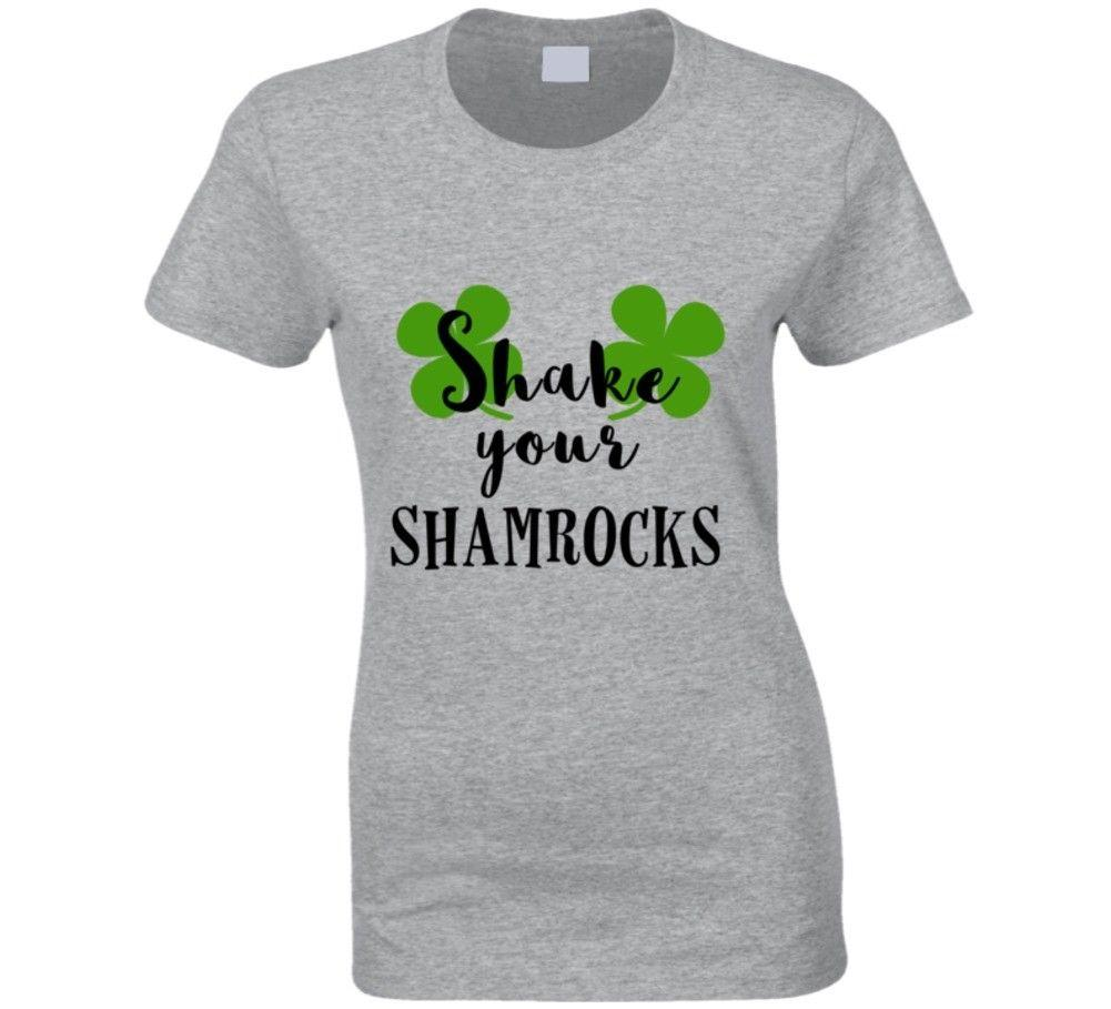 f0dbfecf82 Women'S Shake Your Shamrocks St. Patricks Day T Shirt St. Paddy'S DaFunny  Unisex Casual Tshirt T Shirts With Awesome Cheap T Shirts From Fightershop,  ...