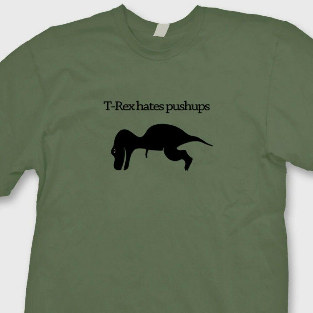 401f6b49 T REX HATES Pushups Funny Dinosaur Training T Shirt Crossfit Burpees Tee  Shirt Funny Unisex Casual White Shirt Tee Shirts From Thebestore, $12.96|  DHgate.