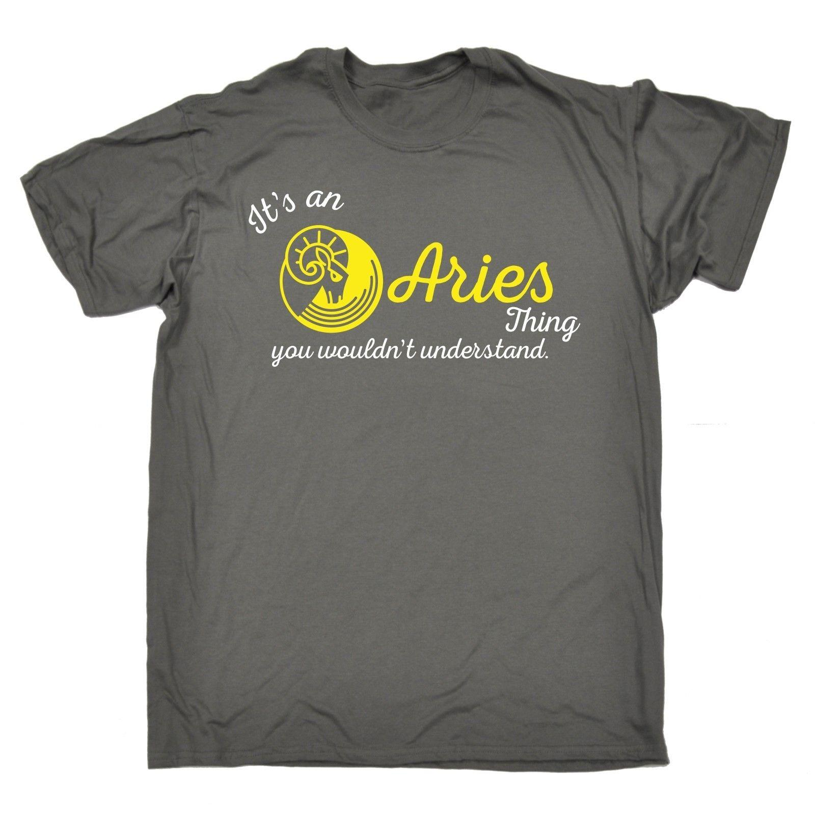 54f34cb4dd2b90 Its An Aries Thing Understand T SHIRT Tee Zodiac Astrology Birthday Fashion  Gift Men Women Unisex Fashion Tshirt Cotton Shirts White T Shirts From ...