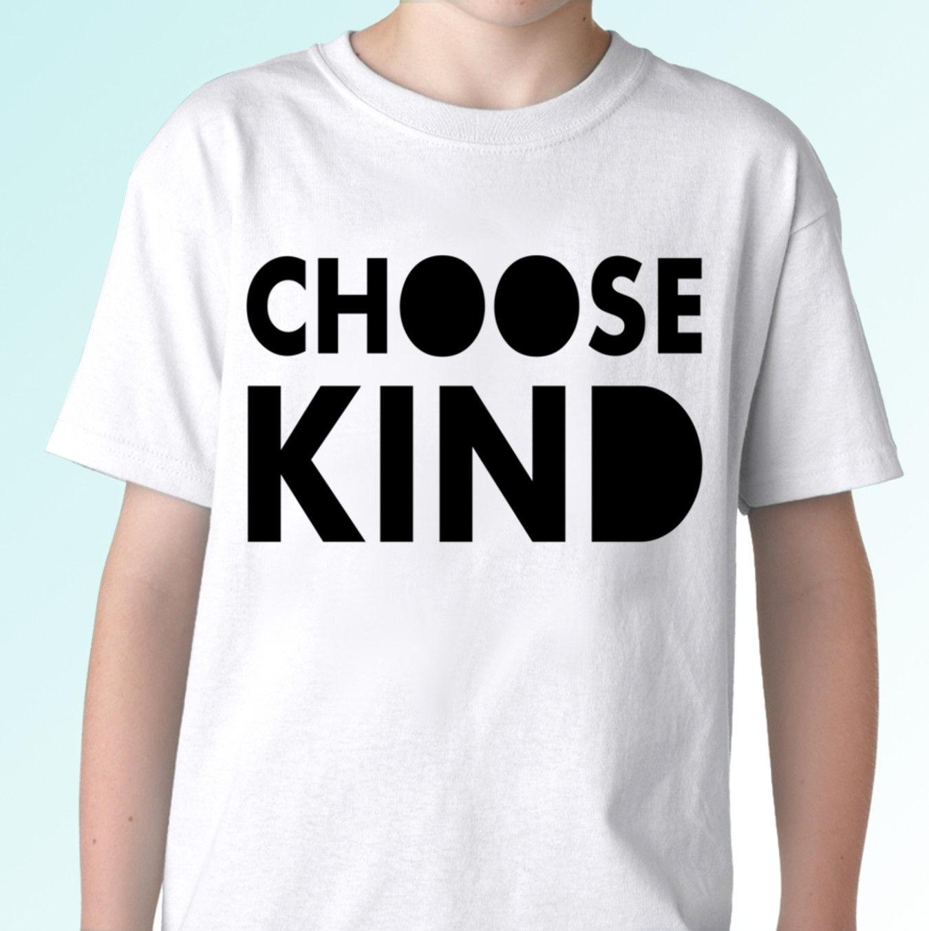 b4e7e82d7 Choose Kind White T Shirt Love Top Positive Quote For Mens Womens Kids & Baby  RETRO VINTAGE Classic T Shirt Designer White T Shirt Printed T Shirts Funny  ...