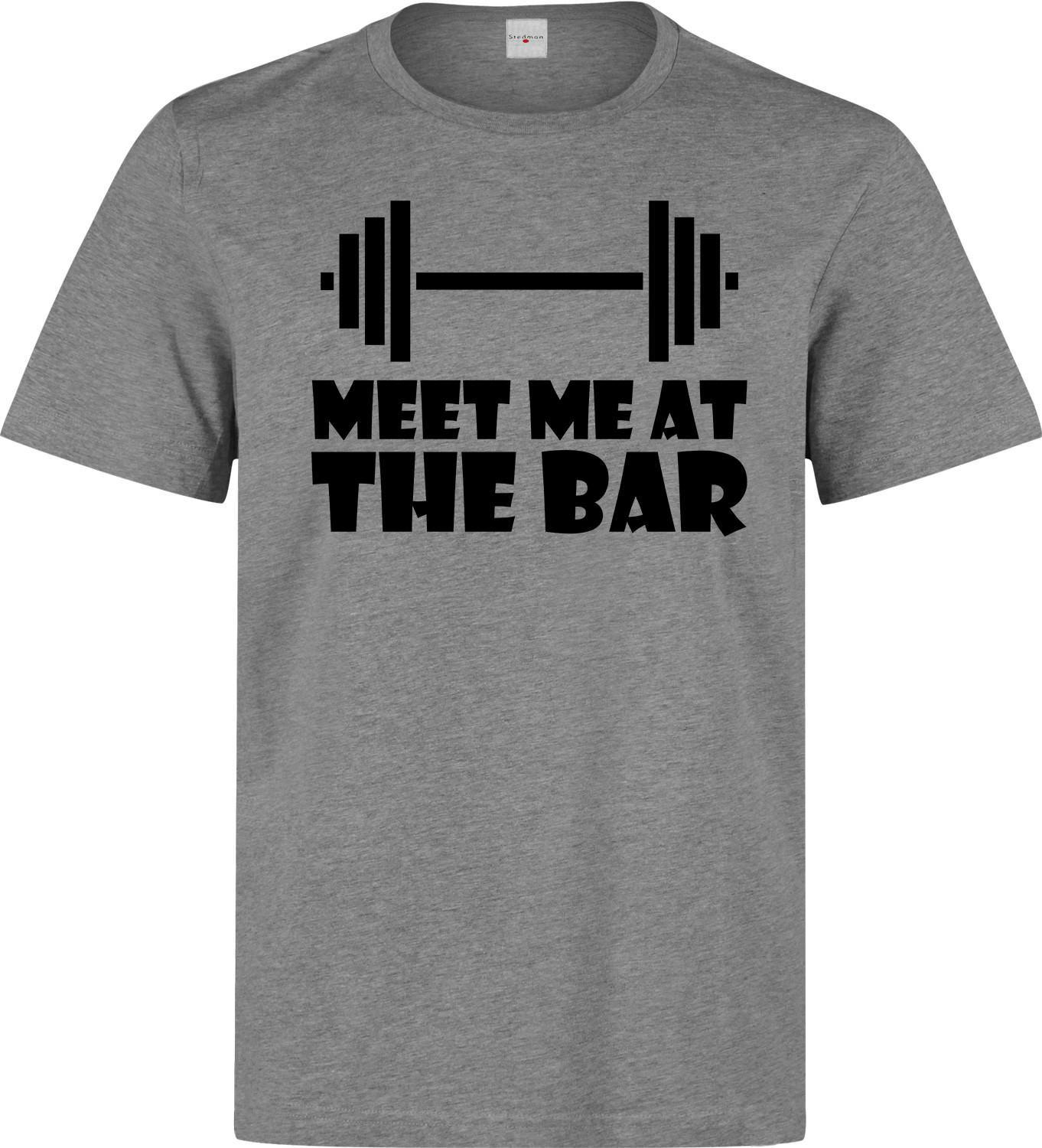 ba518cb9 Meet Me At The Bar Funny Weightlifting men's (woman's available) t shirt  grey Short Sleeve Plus Size t-shirt colour jersey Print t shirt