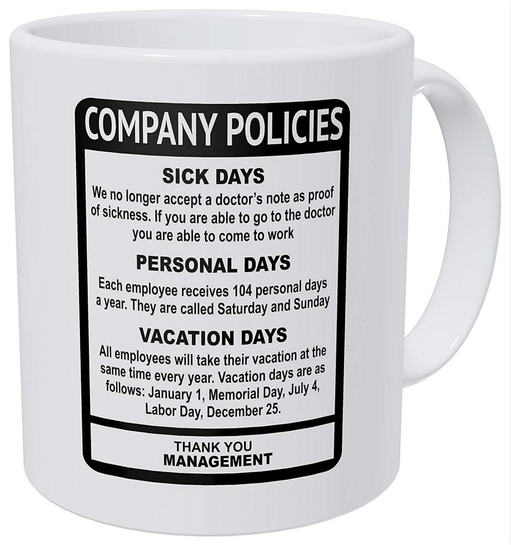 Company Policies Boss Employee Work Office 11 Ounces Funny Coffee Mug Mugs With Photo Mugs With Photos From Addmoeny, $10.06| DHgate.Com