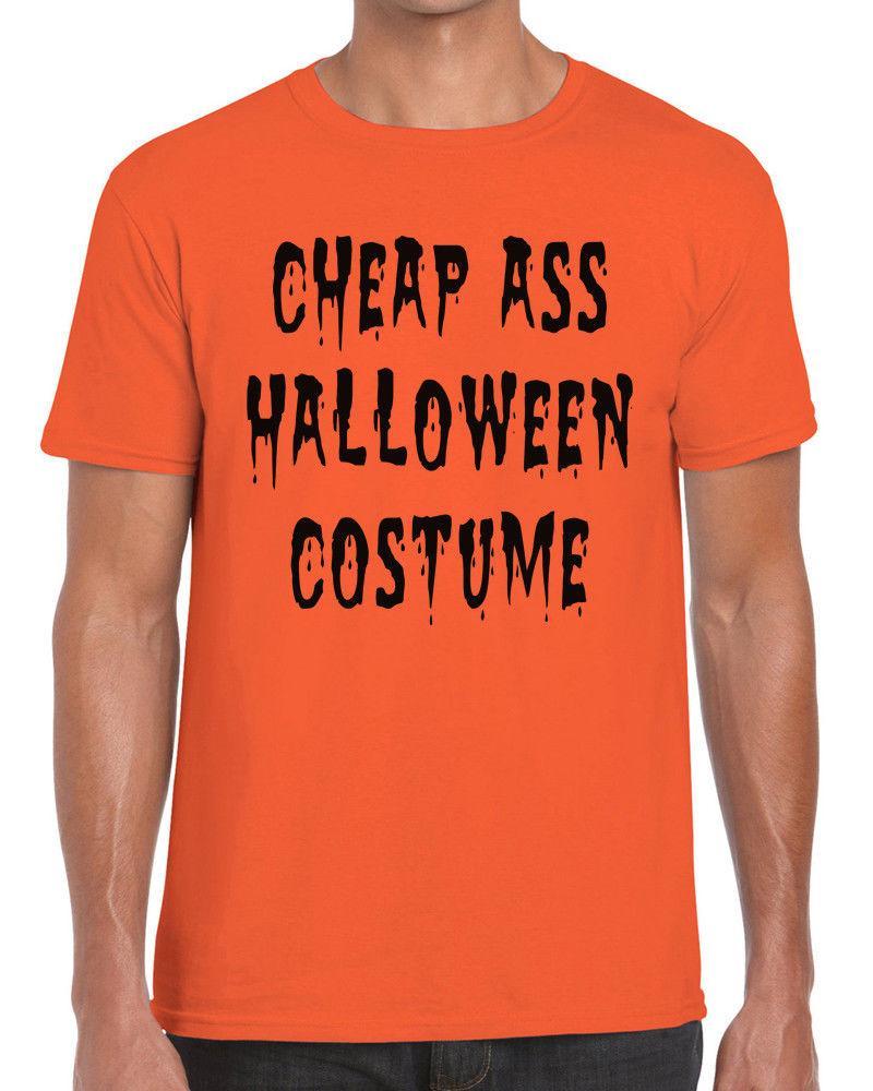 35bd79e3dbb6 Cheap Ass Halloween Costume T Shirt Funny Lazy Fancy Dress Party T Shirt Tee  TopFunny Unisex Tee T Shirt A Day Retro Tee Shirts From Topclassaa, ...