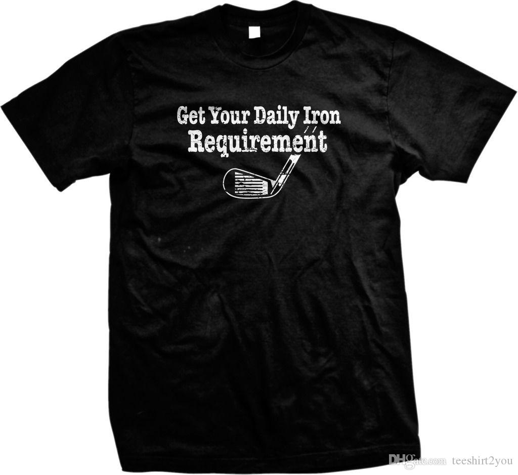 Get Your Daily Iron Requirement Golf Sports Funny Sayings Men s T-Shirt T  Shirt For Men Multi-color White Short Sleeve Custom XXXL Couple Ts