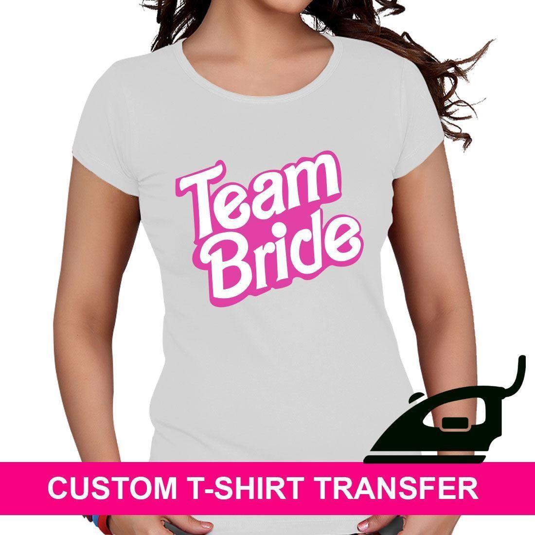 97d9ee16fe3a7 Bride Tribe Hen Night Team Bride Barbie Iron On TShirt Fabric Heat Transfer  Tops
