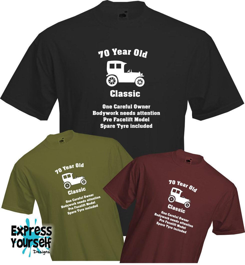70 YEARS OLD ONE CAREFUL OWNER 70th BIRTHDAY T Shirt Present Quality NEW Fun Tee Shirts Silly From Happyjapanuk 1296