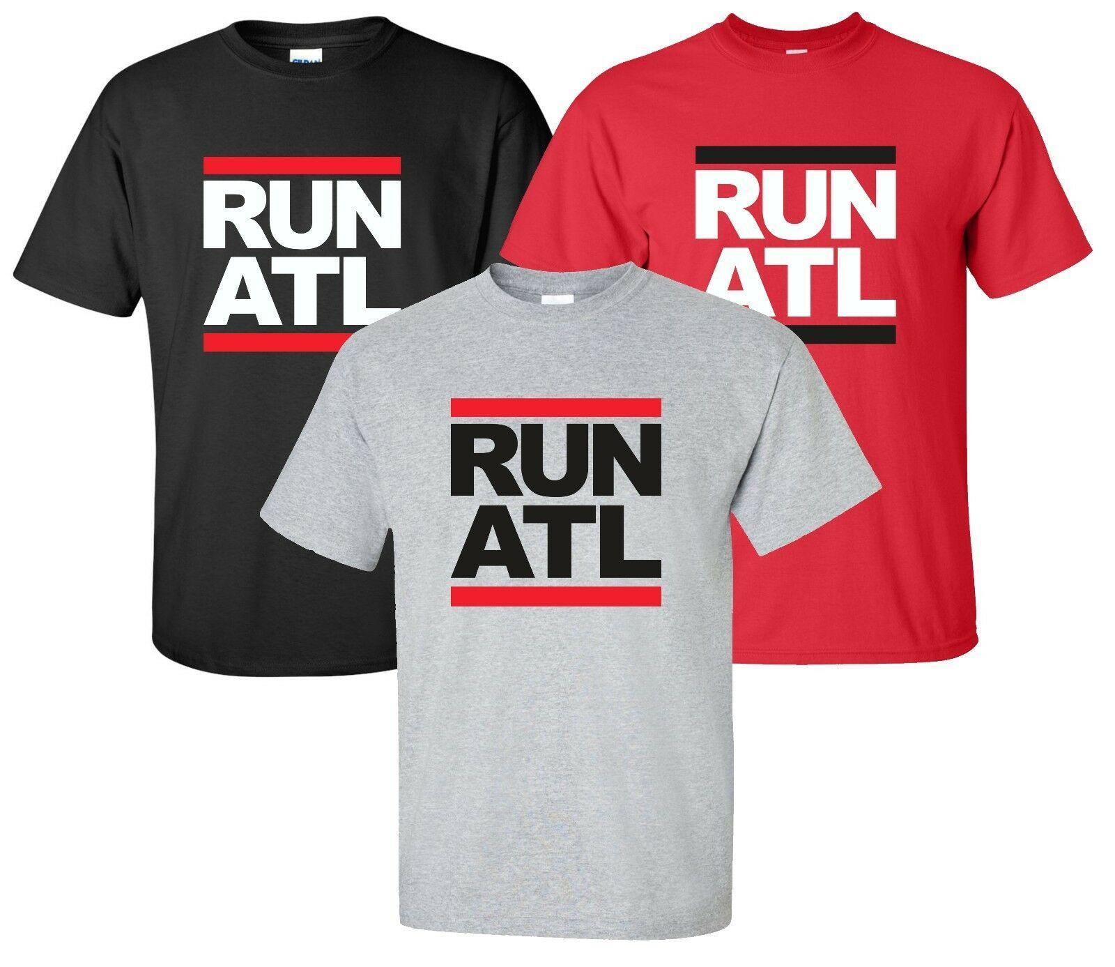 sale retailer 66bf4 3594d Run ATL T-Shirt Size S-4XL atlanta georgia ga dirty south braves falcons  hawks Funny free shipping Unisex Tshirt