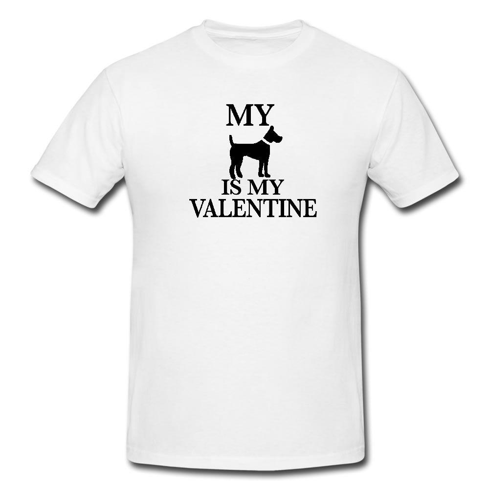 c8eff801ee45 MY DOG IS MY VALENTINE GIRLFRIEND VALENTINES BOYFRIEND GIFT LOVE TSHIRT  Funny Unisex Tshirt Top Funny T Shirt Designs Make A Tee Shirt From  Handdrawntees, ...