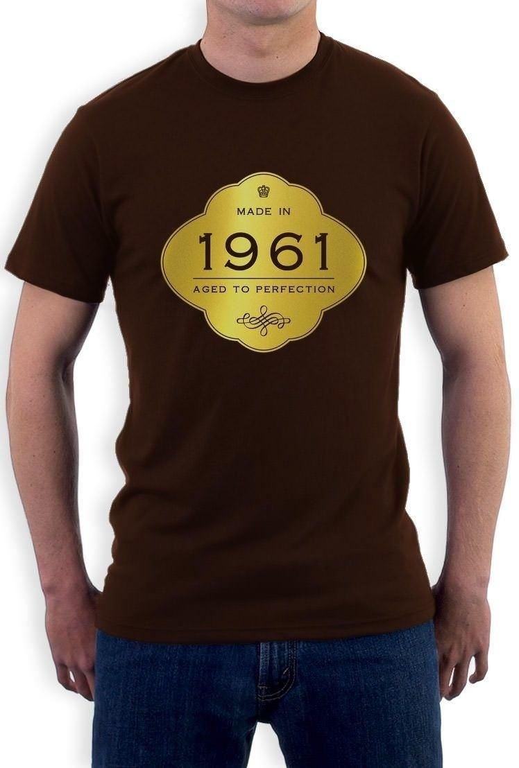 Made In 1961 Aged To Perfection 55th Birthday Gift T Shirt Golden Sign Print Men Short Sleeve TOP TEE Fashion Summer Top Tee Joke