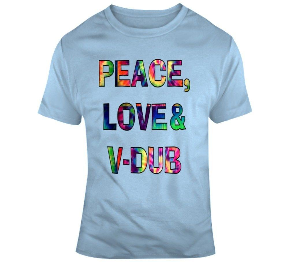 683ccdd6c21b Peace, Love & V Dub T Shirt, Tie Dye Hippie Tee Funny Unisex Casual A Shirt  A Day T Shirt From Clothing_dealss, $12.96| DHgate.Com