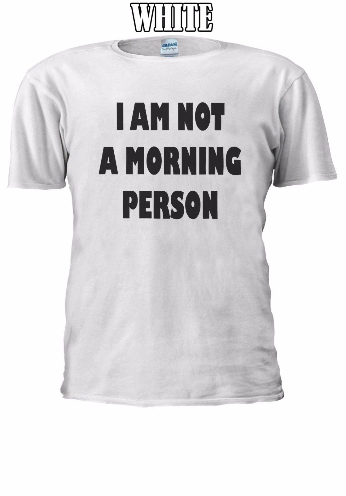 f4bdf3d9f0 I Am Not A Morning Person Tumblr T Shirt Vest Tank Top Men Women Unisex  1041 Funny Casual Tshirt Top Quirky T Shirts Hilarious Shirts From  Basementcloseouts ...