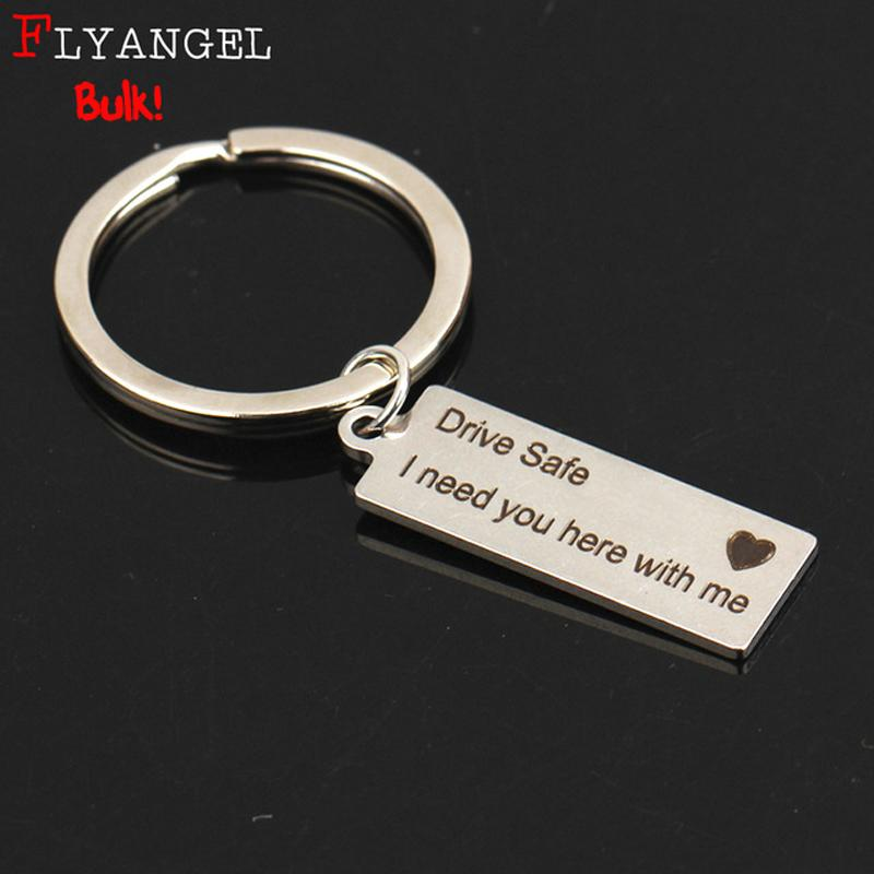 Bulk Engraved Keychain Drive Safe I need you here Keychain New Driver s  Gift Car Keyring