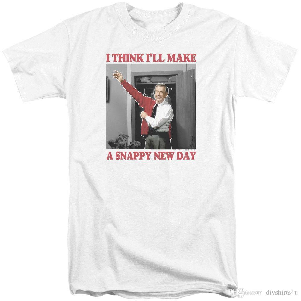 Mister Rogers Tall T-Shirt Snappy New Day White Tee T Shirt Men White Short  Sleeve Cotton Custom 3XL Couple T Shirts