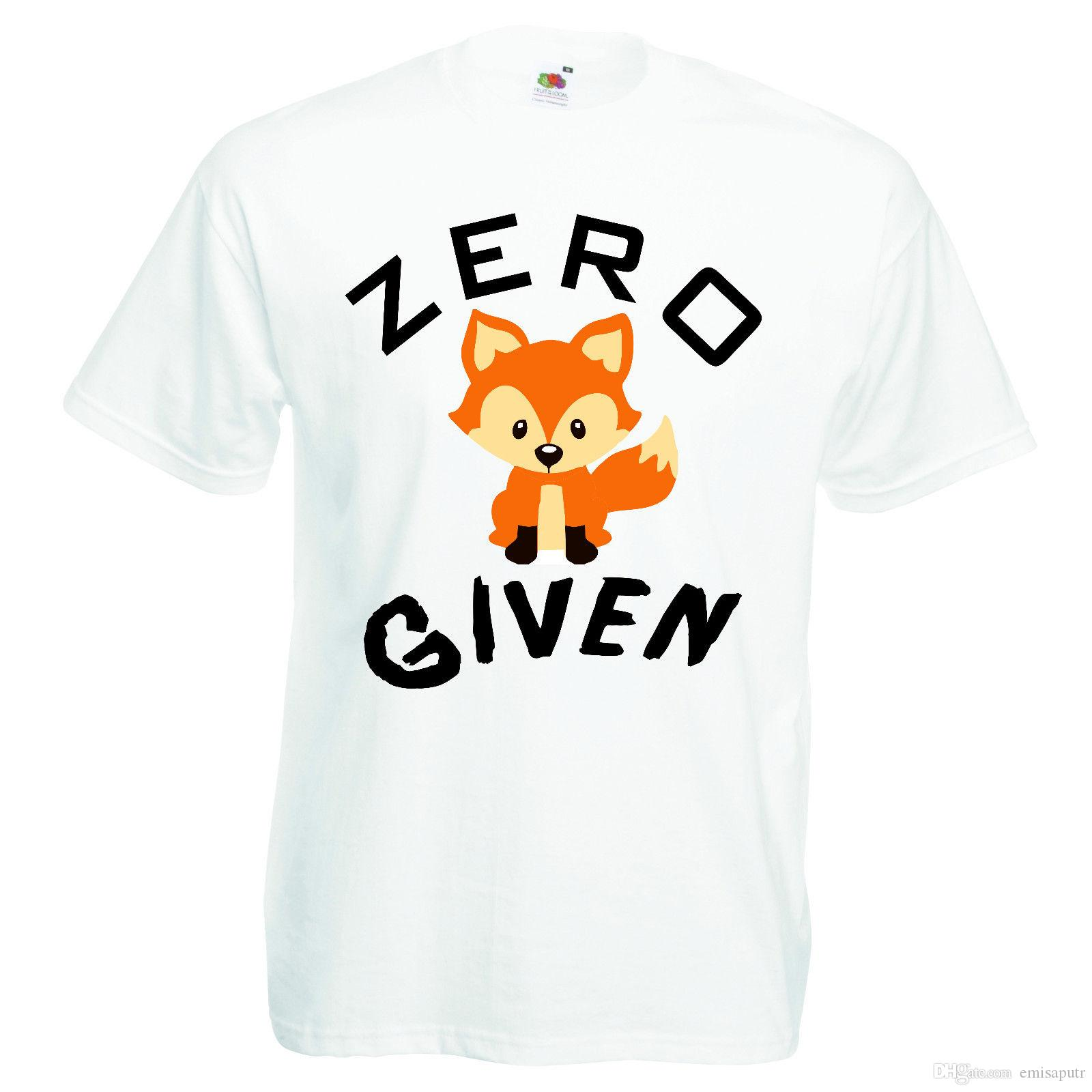 4bfdc1a4b Zero Fox Given Quote Funny Printed T Shirt Shirt Online Cartoon T Shirts  From Emisaputr, $10.76| DHgate.Com