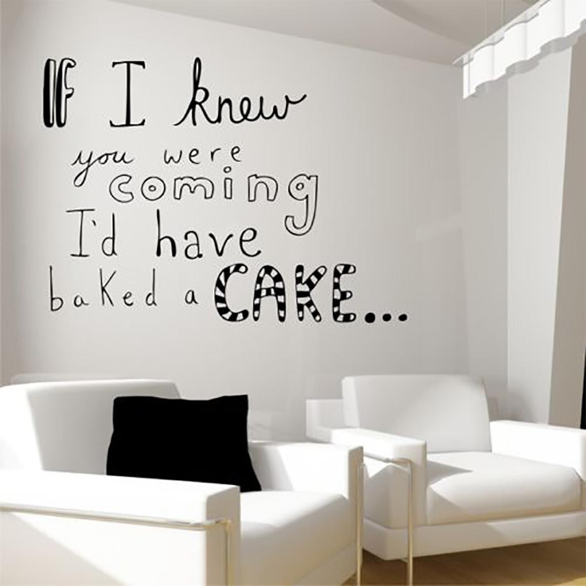 I'd Have Baked A Cake Wall Sticker Quote Living Room Art Painting Wall Stickers Vinyl Decor Decals