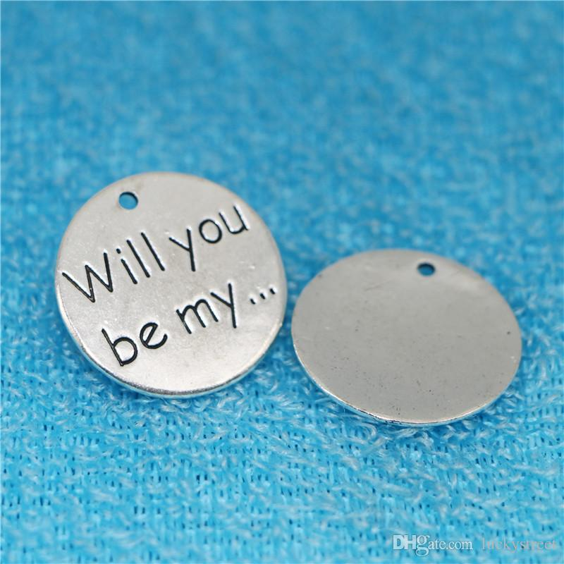 20pcs 25MM Will you be my vintage cheap alloy charms and pendants jewelry antique silver round metal tag