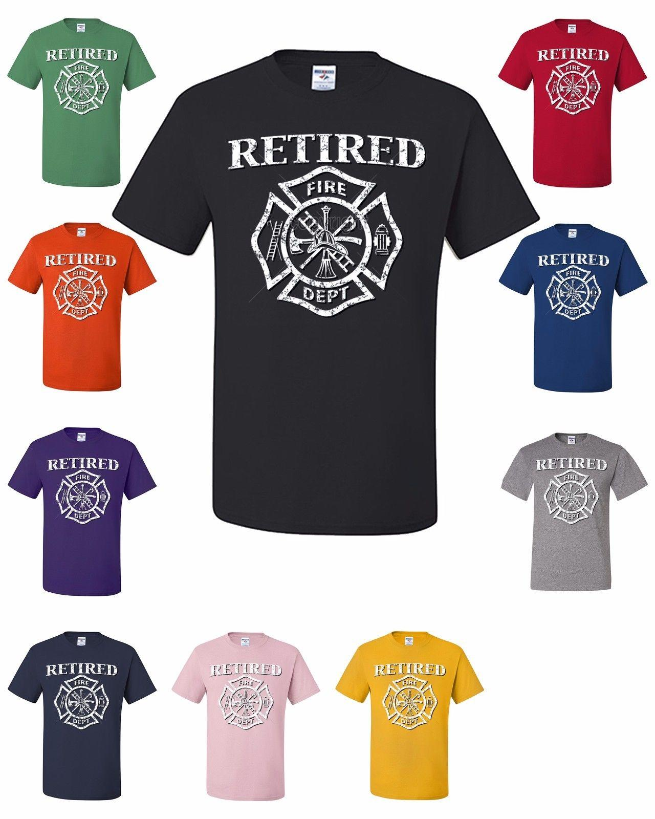 Retired Firefighter T-Shirt Fireman Gift Fire Dept Badge Volunteer Tee  Shirt Custom t shirt logo text photo Mens Womens