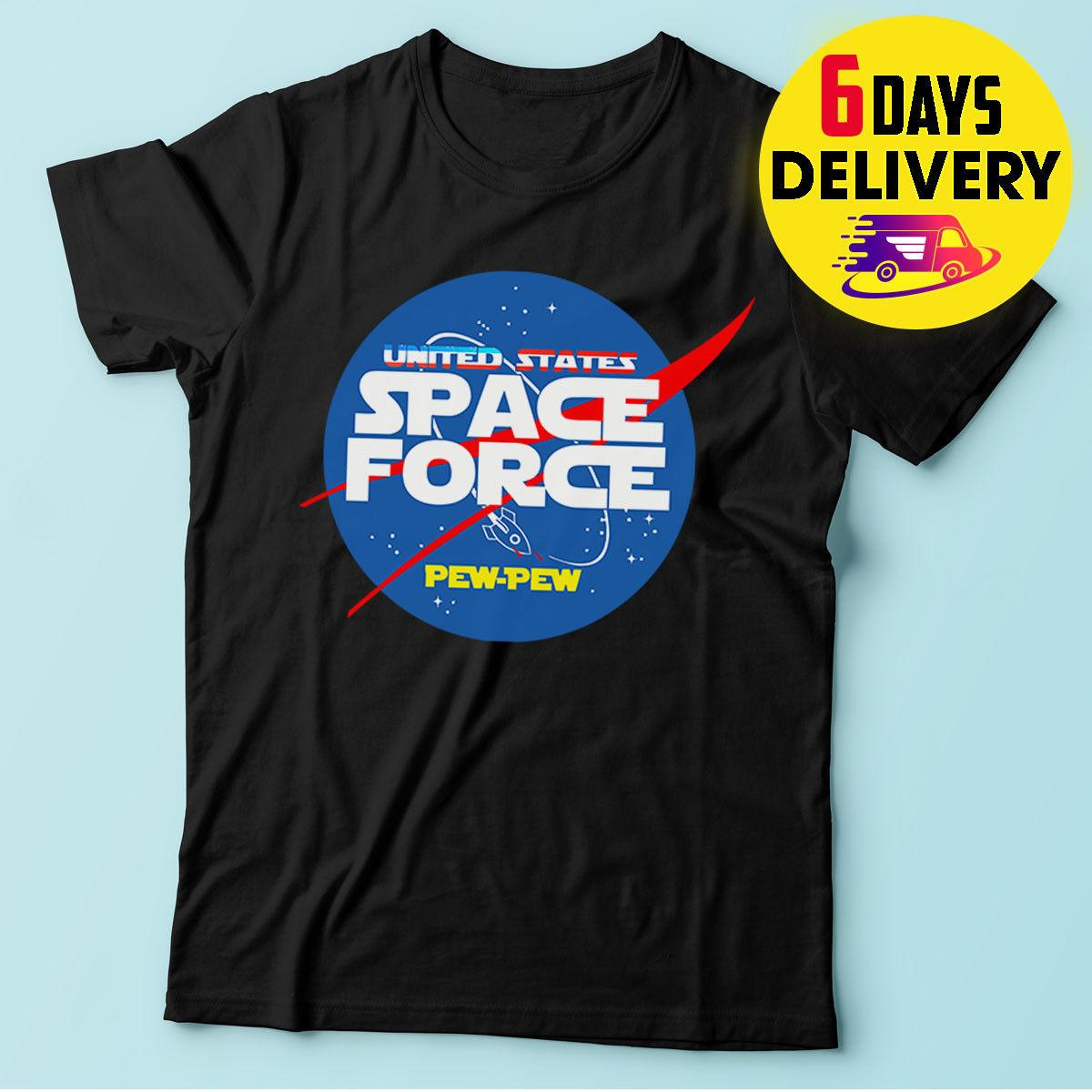 15d2efca Donald Trump Space Force Military T Shirt United States Space Force Pew Pew Tee  Funny Unisex Casual All That Tshirt Cool Tee Designs From Rocktothetop, ...