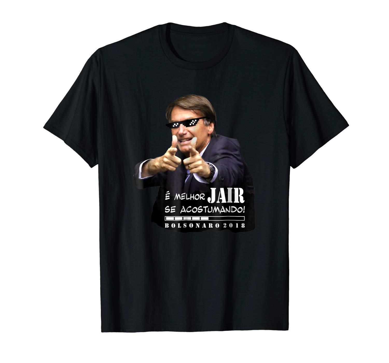 2951853ce2e89 Compre Bolsonaro 2018 E Melhor JAIR Se Acostumando Engraçado Trunfo Preto T  Shirt De Manga Curta T Shirt Tops Em Torno Do Pescoço Tees De Jamesmantees