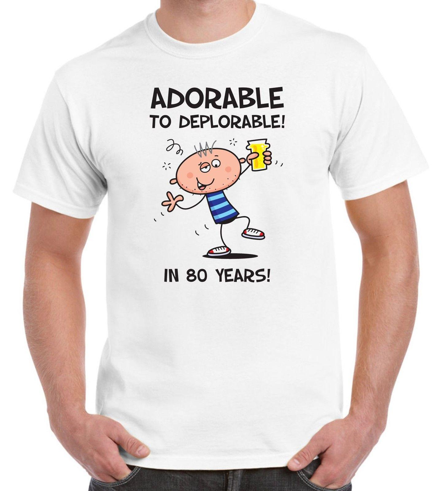 Adorable To Deplorable MenS 80th Birthday Present T Shirt Gift T