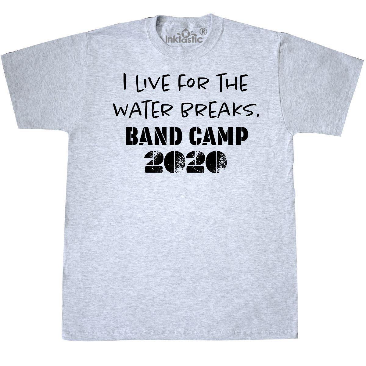 9962318f58 Inktastic I Live For The Water Breaks Band Camp 2020 T Shirt Music Band  Marching Cool Casual Pride T Tee Shirts Online Cool Tee Shirts From  Cls6688523, ...
