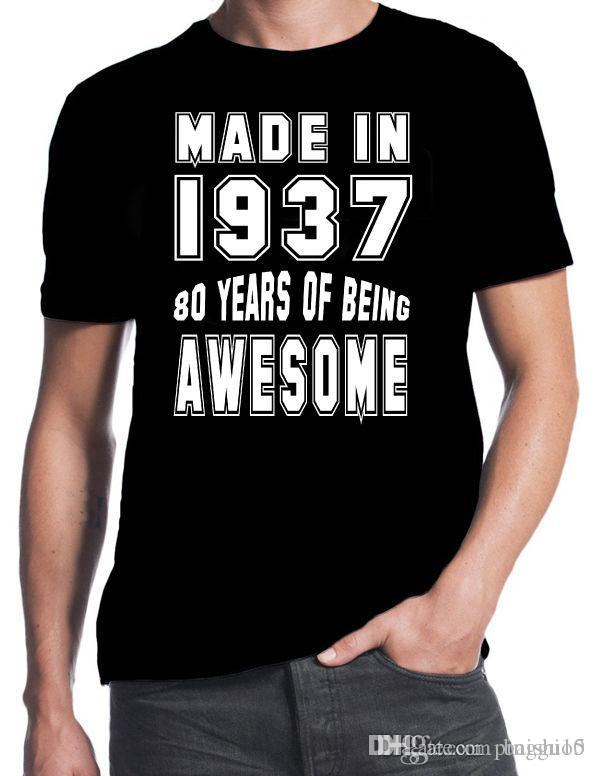 80th Birthday 80 Years Of Being Awesome Party Gift Present 1937 Black T Shirt Casual Male Short Sleeve Pattern Cool Tee Designs Buy
