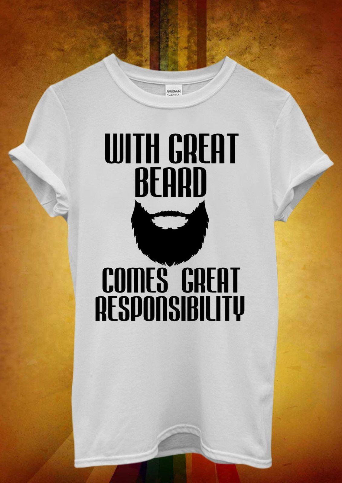f204aeead6596d Great Beard Responsibility Ladies Men Women Unisex T Shirt Tank Top Vest  1068 Style Round Style Tshirt Tees Custom Jersey T Shirt The Following T  Shirts ...
