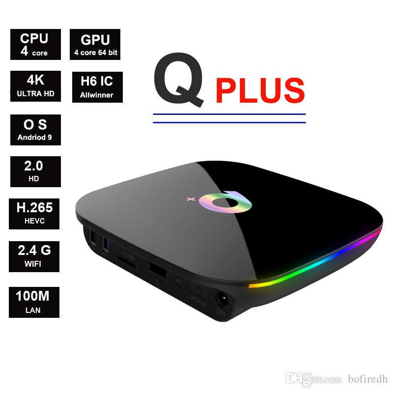 Q Plus Android 9 Allwinner H6 Quadcore Suppot 4k 6k 2 4G wIFI Smart Tv Box