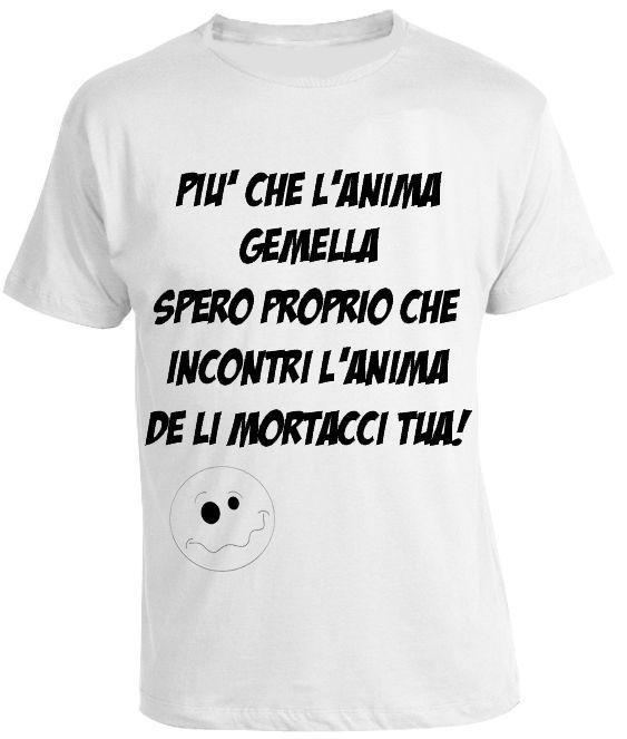 Frasi Divertenti Anima Gemella Maglia Maglietta T Shirt Tshirt S M L