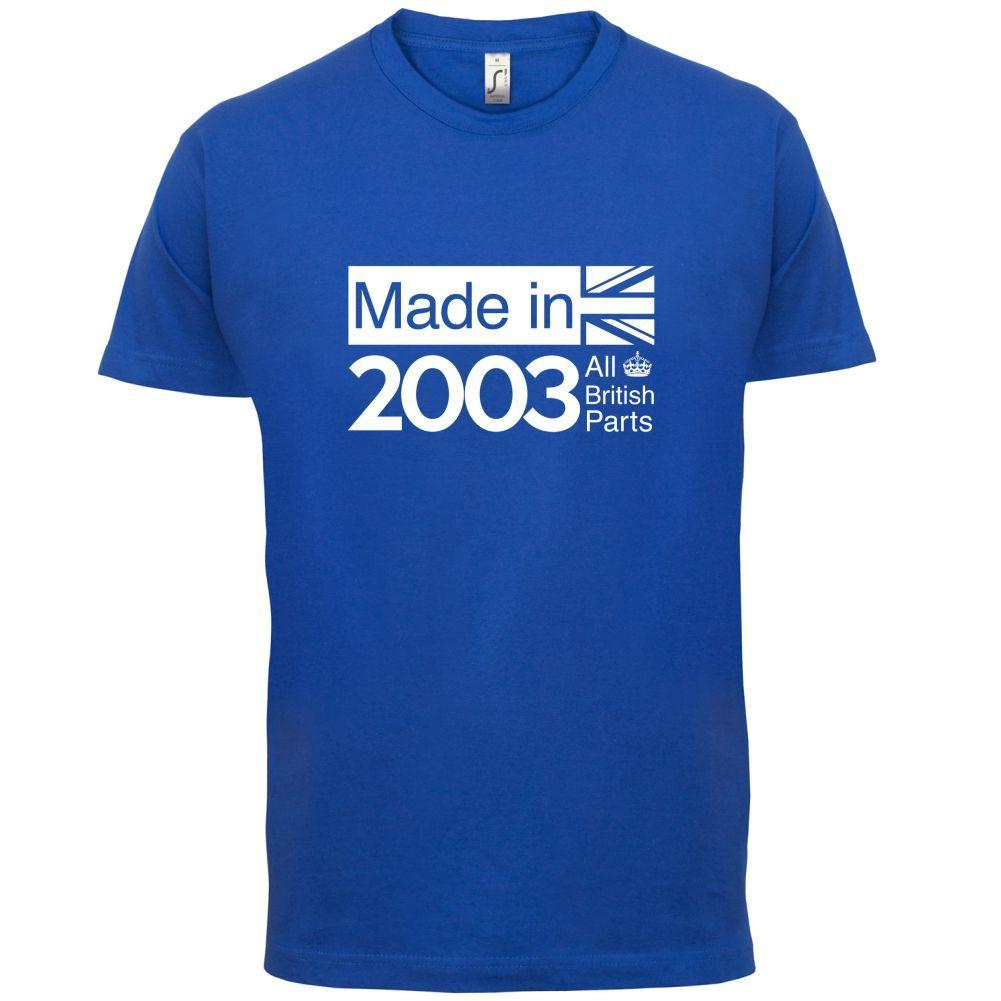 2003 British Parts 13th Birthday Mens T Shirt 13 Colours Gift Present Funny Unisex Casual Humor Tees Tee From Fastshipdirect 1296