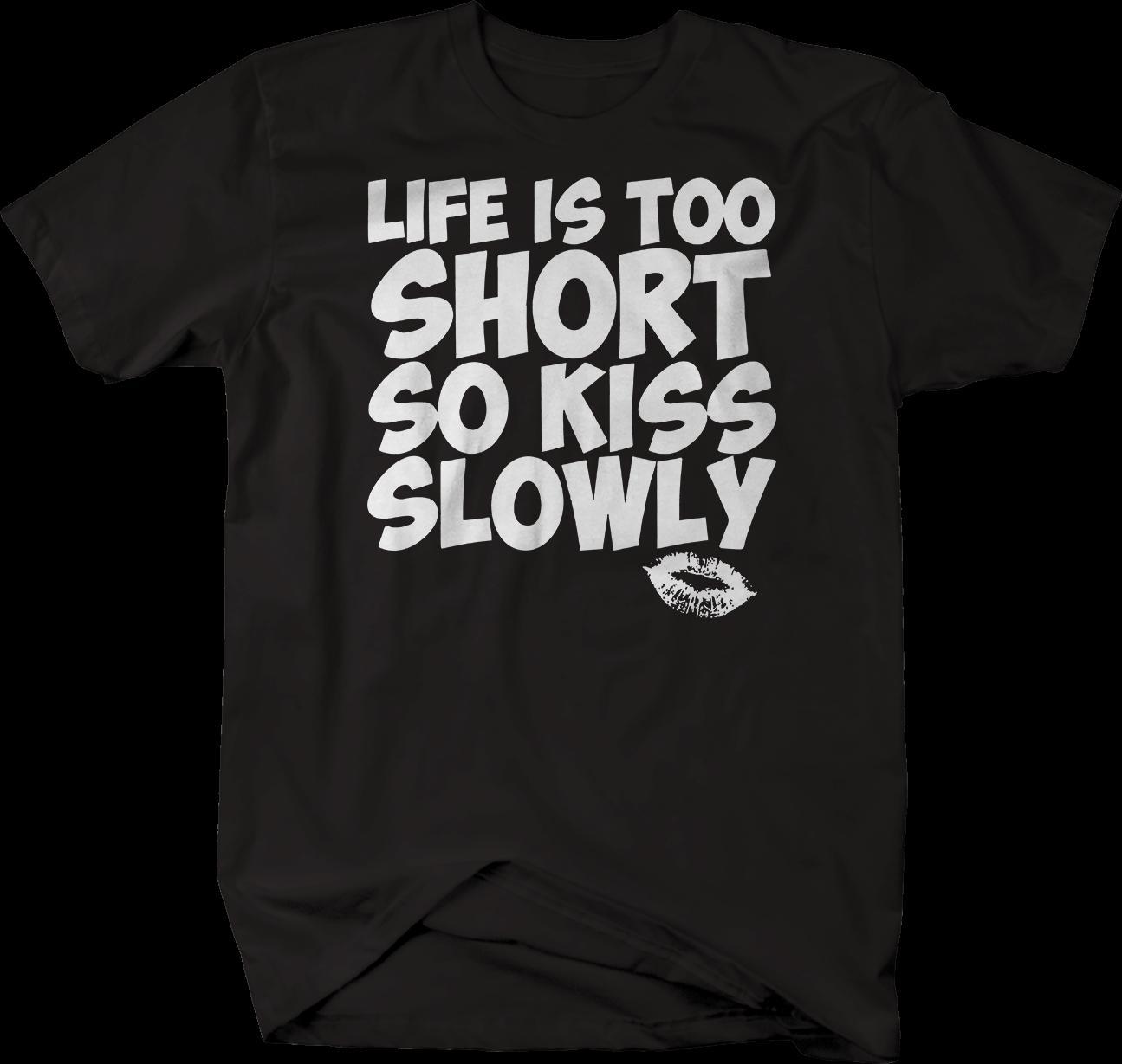 9ecde7af1536 Vida muito curta beijo lentamente camiseta manga curta plus size t-shirt
