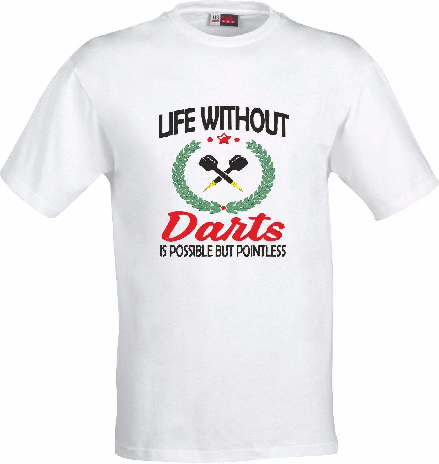 b31b14ca2c1 LIFE WITHOUT DARTS IS POSSIBLE BUT POINTLESS FULL COLOR SUBLIMATION T SHIRT  Custom Printed Tshirt
