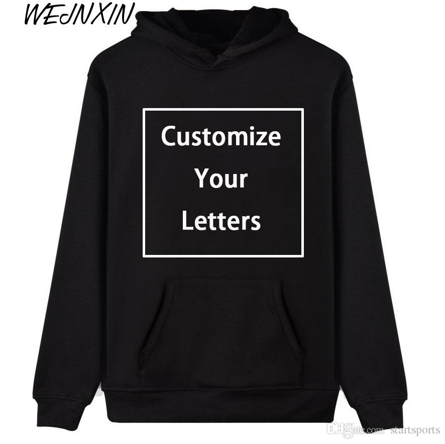 d0ef5b2dbfd 2019 WEJNXIN Men Women Customize Hoodies Custom Logo Personalized  Sweatshirt Your Own Design And Logo Unique Couple Love Clothes  345462 From  Startsports
