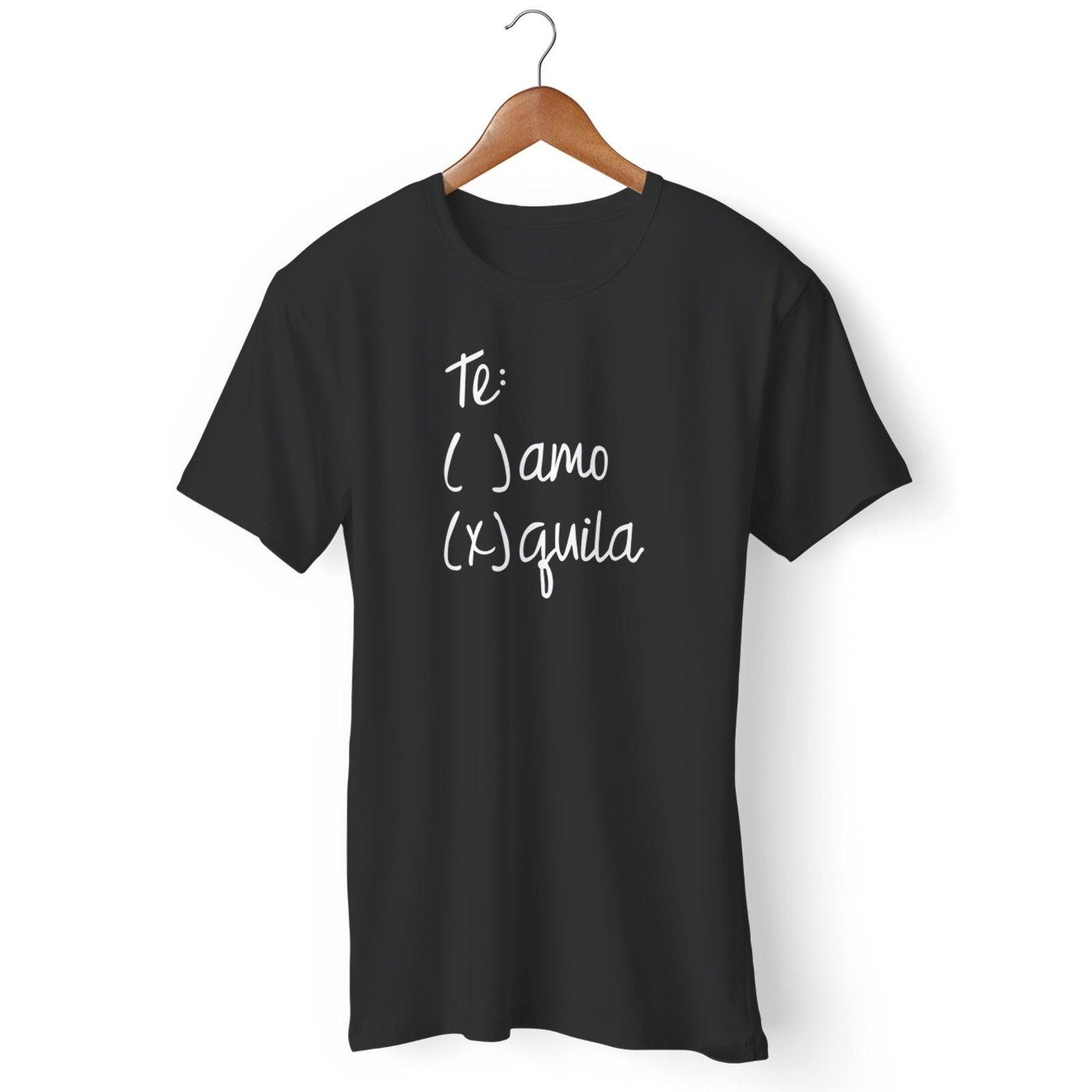 922d9617afec0d Te Amo Tequila Funny Tequila Man S   Woman S T Shirt High Quality The New  Short Sleeve Casual O Neck Fashion Casual Cotton Online T Shirt Shopping  Print On ...