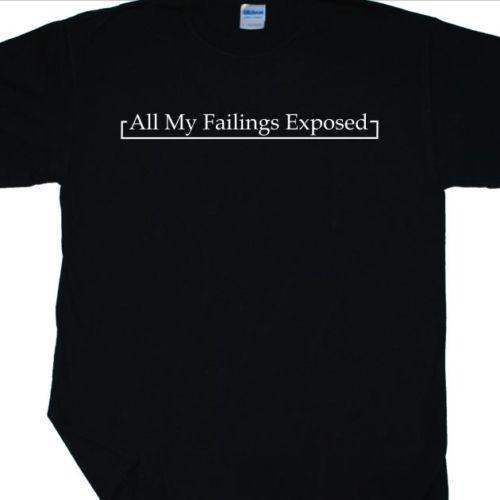 'All My Failings Exposed' T-Shirt inspired by Joy Division (Love Will Tear Us) Funny free shipping Unisex Casual