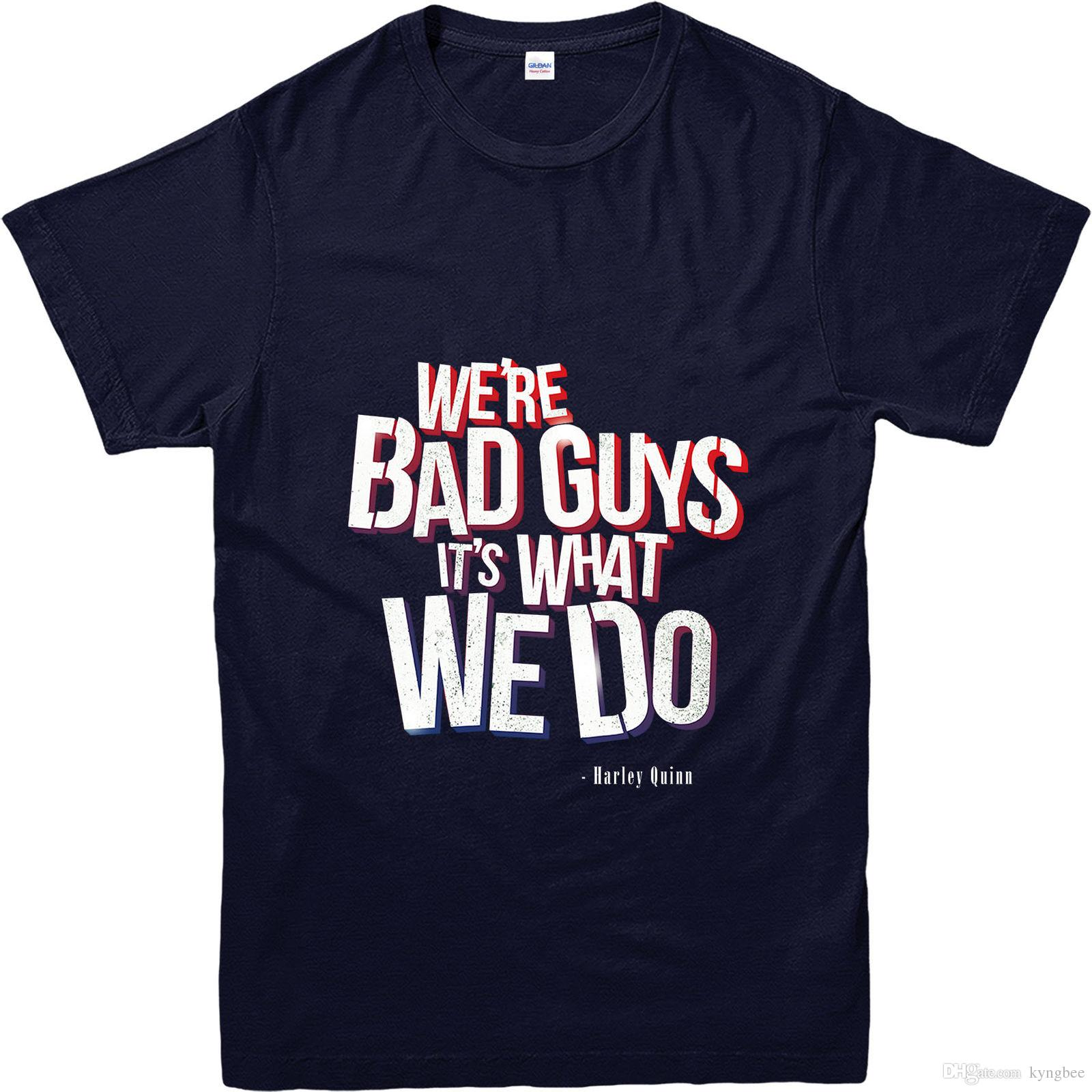 Suicide Squad T-Shirt Harley Quinn Bad Guys Quote T-Shirt Inspired Design  Top