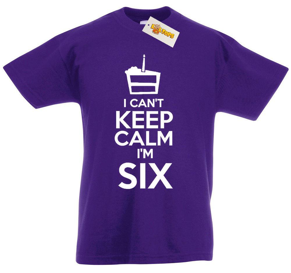 I Can T M Six Shirt 6th Birthday Xmas Gifts For 6 Year Old Boys Girls KidsFunny Free Shipping Unisex Casual Top