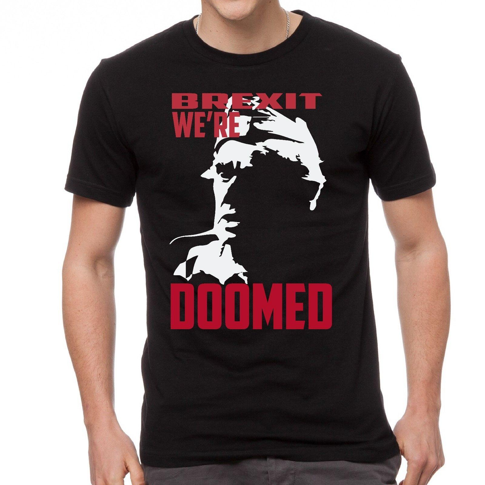 012085c50 NEW DADS ARMY FRASER BREXIT WE'RE DOOMED T-SHIRT Funny free shipping Unisex Casual  tee gift