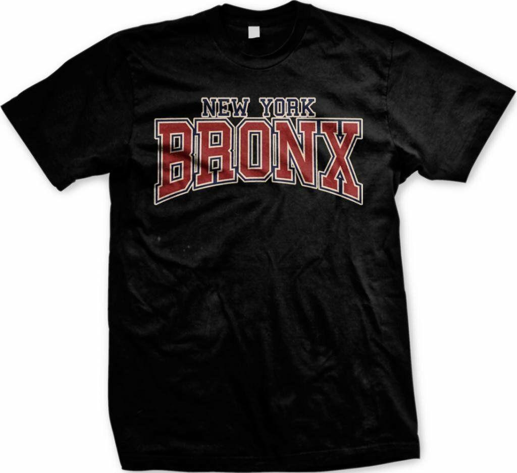 The Bronx NYC New York City Big Apple City Mens Tshirt Manhattan Brooklyn Queens  Tees Custom Jersey T Shirt R Shirt Political Tee Shirts From Shirtcup c9d8d691d13