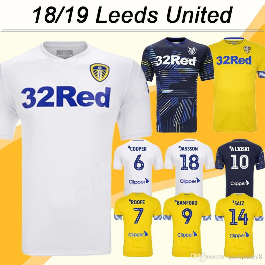 8982fa26f 2019 2018 19 Leeds United JANSSON ALIOSKI Soccer Jerseys SAIZ BAMFORO Home Away  3rd Mens Football Shirts ROOFE COOPEP Top Quality Short Uniforms From ...