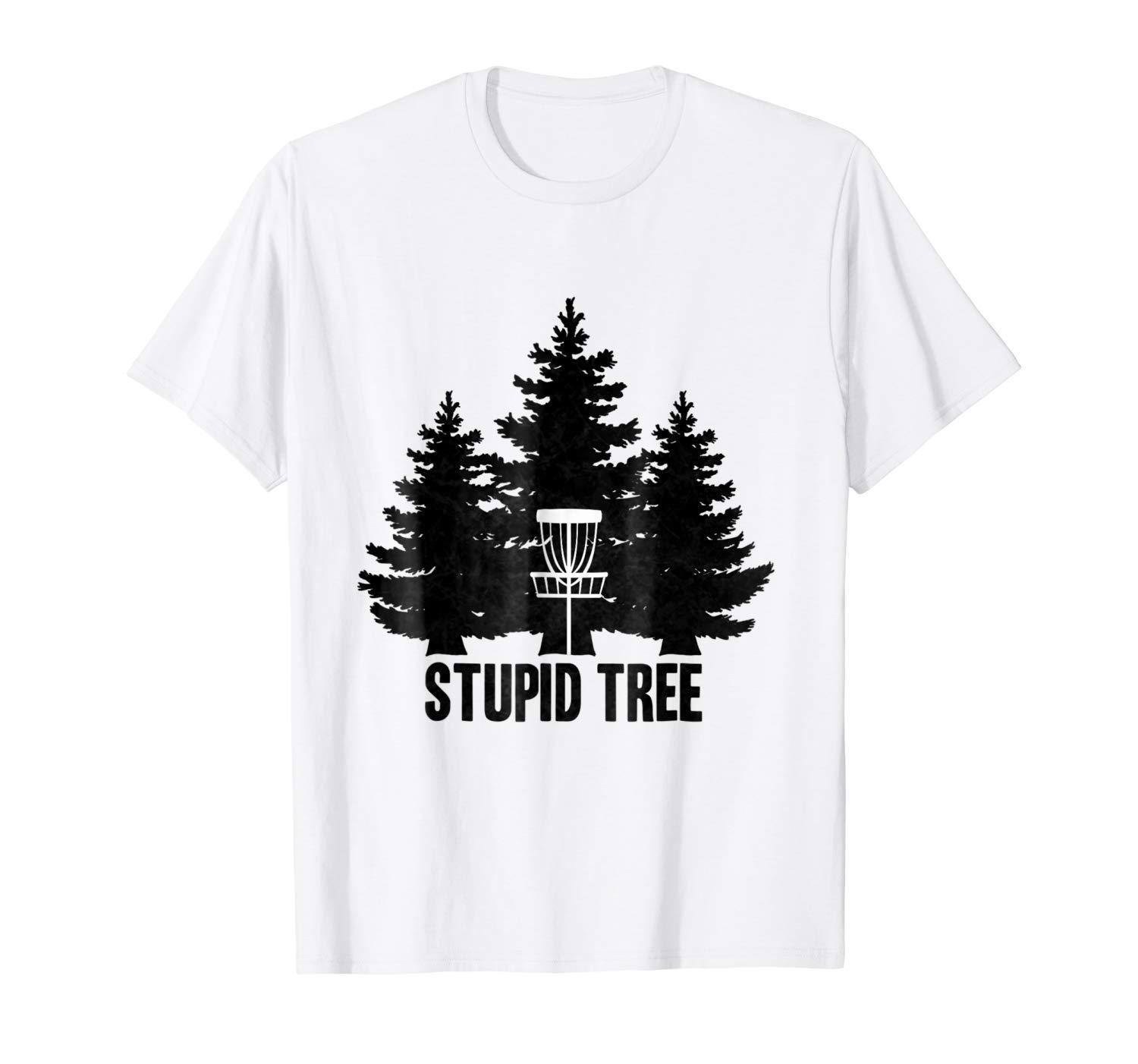 Disc Golf Stupid Tree White T Shirt S 3xl Cool Shirt Design Tshirts