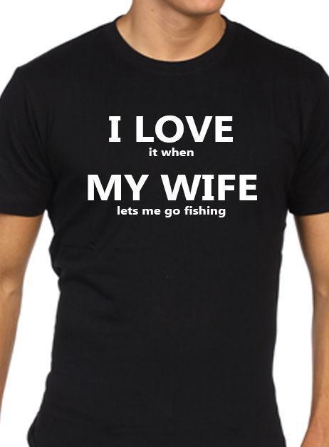 42373627 Fishing T Shirt Gift Funny Partner Husband Present Clever T Shirts Best Tee  Shirts From Yuxin0007, $15.53| DHgate.Com